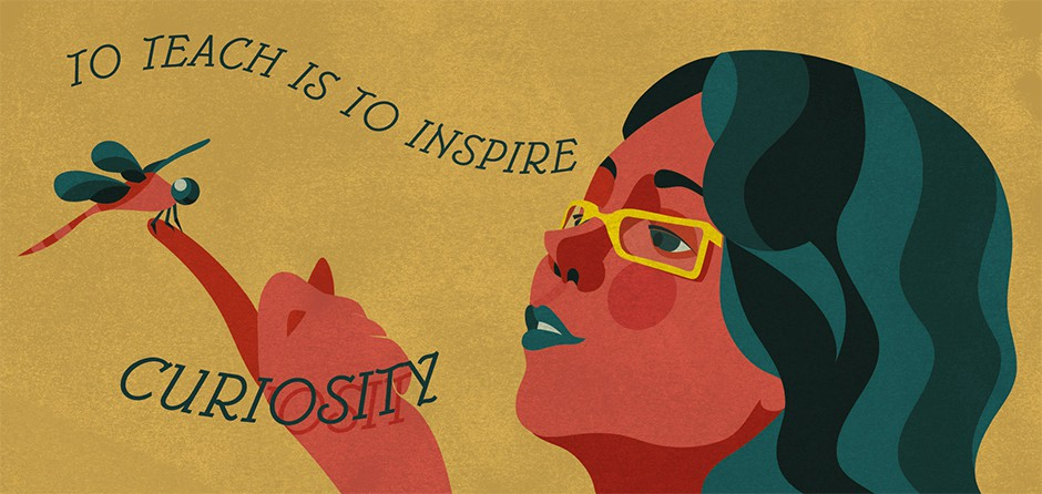 To teach is to inspire curiosity